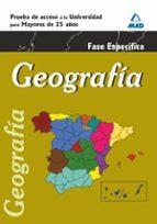 geografia. prueba especifica. acceso universidad para mayores de 25 años 9788467668445