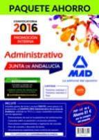 PAQUETE AHORRO ADMINISTRATIVO (PROMOCIÓN INTERNA) JUNTA DE ANDALUCÍA (INCLUYE TEMARIOS VOLÚMENES 1 Y 2, TEST Y ACCESO A CAMPUS ORO)