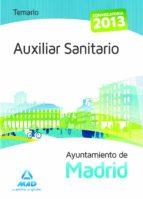 AUXILIAR SANITARIO DEL AYUNTAMIENTO DE MADRID. TEMARIO