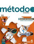 método 3 de español: libro del alumno b1-9788467830545