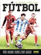 el gran libro del futbol 9788467915945