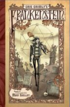 gris grimly s frankenstein mary shelley gris grimly 9788467920345