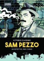 sam pezzo: un detective, una ciudad vittorio giardino 9788467928945