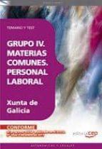 GRUPO IV. MATERIAS COMUNES. PERSONAL LABORAL DE LA XUNTA DE GALIC IA: TEMARIO Y TEST (4º ED.)