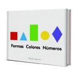 mi primer libro: formas, colores y numeros dario zeruto 9788468334745