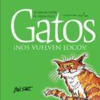 El libro de Gatos ¡nos vuelven locos! autor HELEN EXLEY TXT!