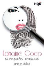 mi pequeña tentación (ebook)-lorraine coco-9788468761145