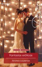 fantasías eróticas (ebook)-andrea laurence-9788468793245