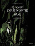 el caso de charles dexter ward h.p. lovecraft 9788469847145