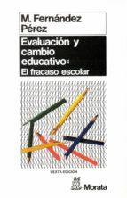 evaluación y cambio educativo (ebook)-miguel perez fernandez-9788471125545