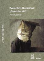 derechos humanos: ¿quien decide? (¿y tu?, ¿que opinas?) ann kramer 9788471126245