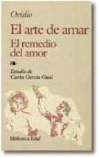 el arte de amar: el remedio del amor publio ovidio nason 9788471664945