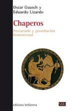 chaperos: precariado y prostitucion homosexual-oscar guasch-9788472908345