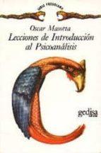 lecciones de introduccion al psicoanalisis (2ª ed.) oscar masotta 9788474320145