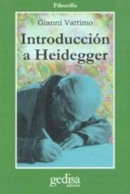 introduccion a heidegger gianni vattimo 9788474322545