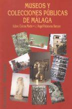 museos y colecciones publicas de malaga isidoro coloma martin 9788474966145