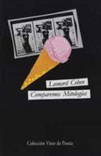 comparemos mitologias (2ª ed. bilingüe)-leonard cohen-9788475221045