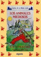 los animales miedosos (6ª ed.)-antonio rodriguez almodovar-9788476470145