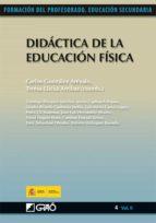 didactica de la educacion fisica (formacion del profesorado. educ acion secundaria) carlos gonzalez arevalo 9788478279845