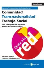 comunidad   transnacionalidad   trabajo social johannes kniffki christian reutlinger 9788478845545