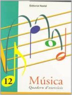 musica 12 quadern d exercicis-9788478872145