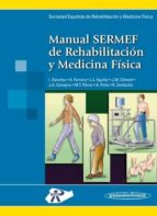 manual sermef de rehabilitacion y medicina fisica-keith l. moore-arthur f. dalley-9788479033545