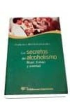 los secretos del alcoholismo-francisco alonso-fernandez-9788479544645