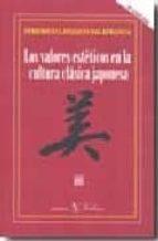 valores esteticos en la cultura clasica japonesa (2ª ed.) federico lanzaco salafranca 9788479624545