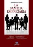 la familia empresaria-fernando nogales lozano-9788479788445