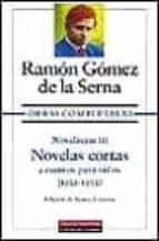 novelismo iii: novelas cortas y cuentos para niños (1921 1932) 9788481091045