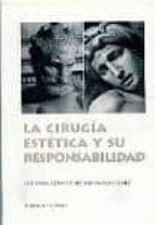 la cirugia estetica y su responsabilidad-jose manuel martinez-pereda rodriguez-9788481514445