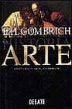 la historia del arte-ernst h. gombrich-9788483060445