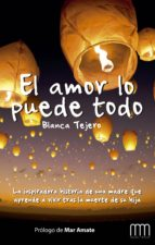 el amor lo puede todo (ebook)-blanca tejero-9788483569245