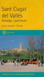 El libro de Sant cugat del valles: paisatge i patrimoni autor JAUME BUSQUETS DOC!