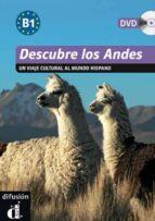 descubre los andes. niveau b1 (+ dvd): un viaje cultural al mundo hispano-9788484435945