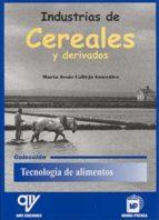 industrias de cereales y derivados maria jesus callejo gonzalez 9788484760245