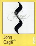 silencio (4ª ed.) john cage 9788488020345