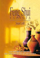 feng shui taoista: los antiguos secretos del arte chino de la ubi cacion-susan levitt-9788488066145