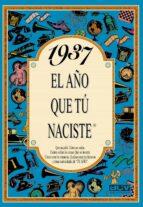 1937 el año que tu naciste rosa collado bascompte 9788488907745