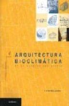 arquitectura bioclimatica en un entorno sostenible f. javier neila gonzalez 9788489150645