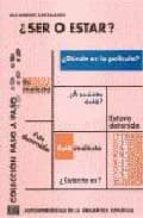 ¿ser o estar?: autoaprendizaje de la gramatica española-alejandro r. zarzalejos alonso-9788489756045