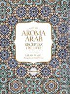 aroma arab: receptes i relats-salah jamal-9788490347645
