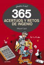 365 acertijos y retos de ingenio miquel capo 9788490432945