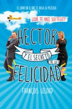 hector y el secreto de la felicidad (ebook)-françois lelord-9788490624845