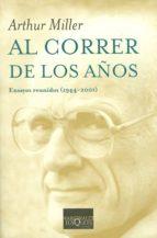 al correr de los años (ebook) arthur miller 9788490661345