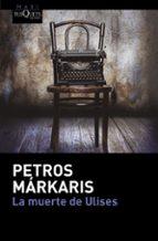 la muerte de ulises-petros markaris-9788490663745