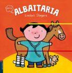El libro de Albaitaria autor LIESBET SLEGERS TXT!