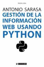 gestion de la informacion web usando python antonio sarasa cabezuelo 9788491164845