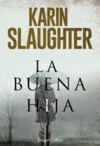 la buena hija (ebook)-karin slaughter-9788491391845