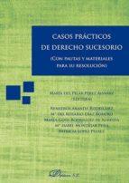 casos practicos de derecho sucesorio maria del pilar perez alvarez 9788491481645